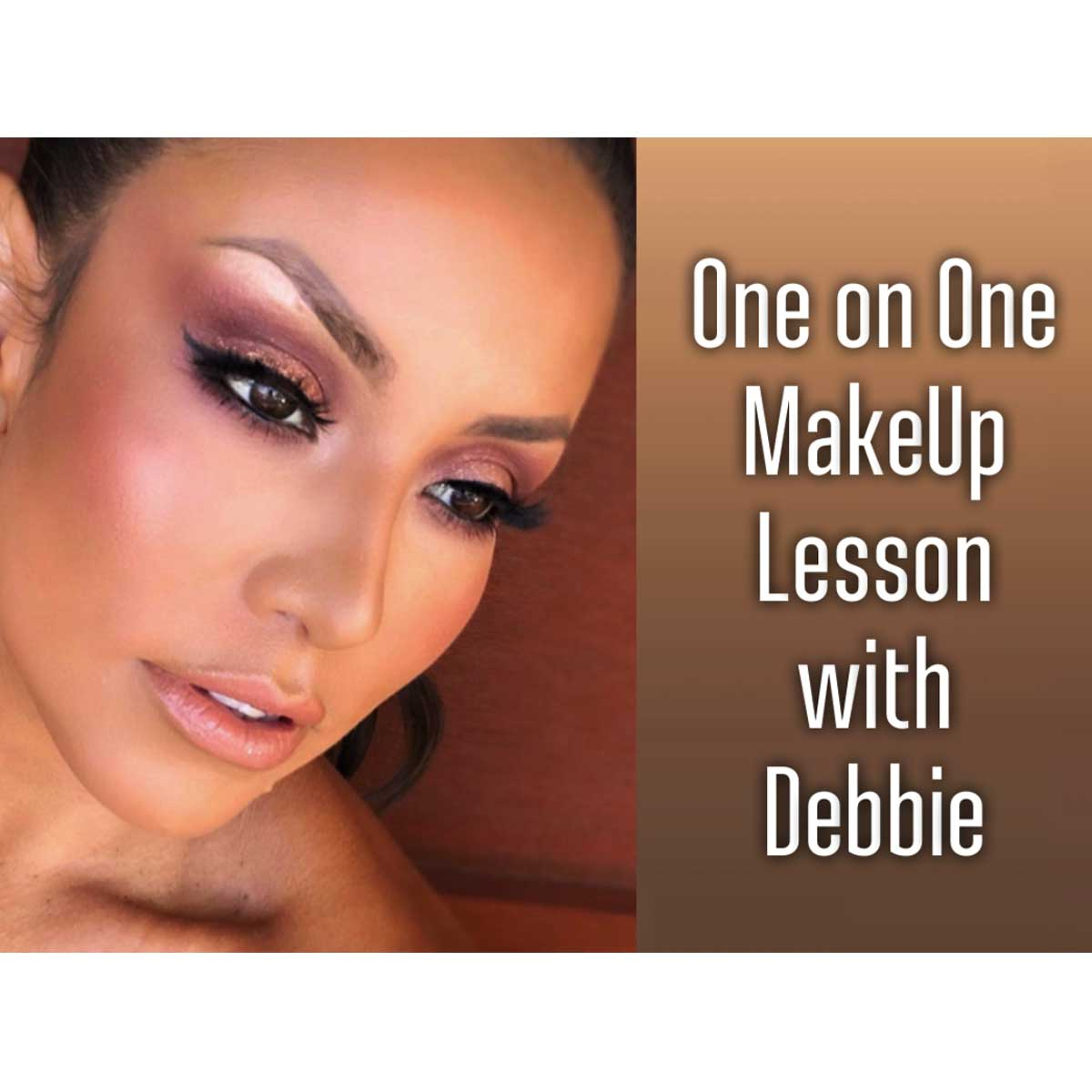 One On One Make Up Lesson With Debbie Delgado – ONE HOUR